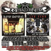 Underground Classics 1994-1998 — Low Down