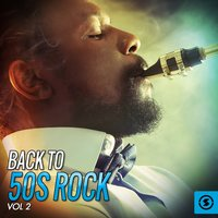 Back To 50s Rock, Vol. 2 — сборник