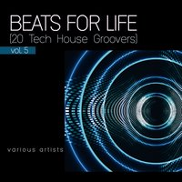 Beats For Life, Vol. 5 (20 Tech House Groovers) — сборник