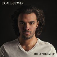 The Superstar EP — Tom Butwin