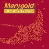 The Guns of Marygold — Marygold