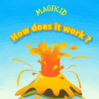 How Does It Work? — Magikid