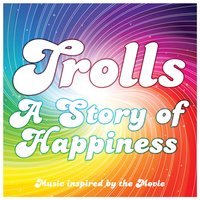 Trolls - A Story of Happiness (Music Inspired by the Movie) — Movie Sounds Unlimited