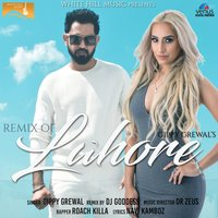 Remix of Lahore — Gippy Grewal