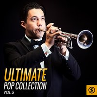 Ultimate Pop Collection, Vol. 5 — сборник