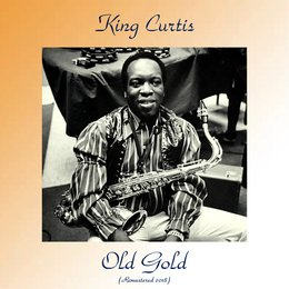 Old Gold — Jack McDuff, King Curtis