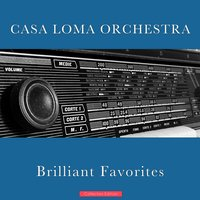 Brilliant Favorites — Casa Loma Orchestra
