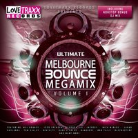 Ultimate Melbourne Bounce Megamix, Vol. 1 — сборник