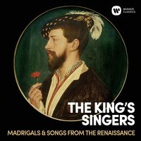 Madrigals & Songs From  The Renaissance — The King's Singers