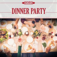 Dinner Party — Solo Sounds