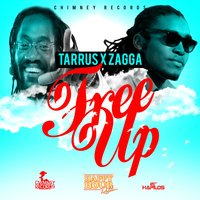 Free Up — Tarrus Riley, Zagga, Tarrus Riley|Zagga