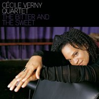 The Bitter and the Sweet — Cécile Verny Quartet