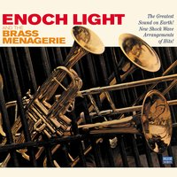 Enoch Light and the Brass Menagerie — Enoch Light