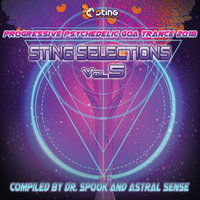 Sting Selections v5 - Progressive Psychedelic Goa Trance 2018 by Dr. Spook & Astral Sense — сборник