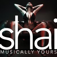 Musically Yours — Shai