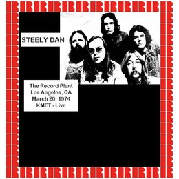 At The Record Plant, Los Angeles, Ca., March 20th, 1974 — Steely Dan