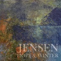 Hope & Winter — Jensen
