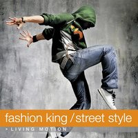 Fashion King / Street Style — сборник
