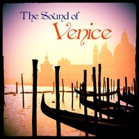 Vivaldi, Marcello, Albinoni, Tartini, Galuppi: The Sound of Venice — Антонио Вивальди, Томазо Альбинони, Wolfgang Schneiderhan, Bruno Giuranna, George Malcolm, Felix Ayo
