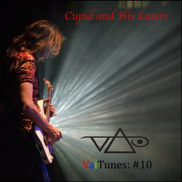 Cupid and His Lasers (VaiTunes #10) — Steve Vai
