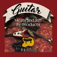 Guitar Meats and Riff By-Products — Julian Patrick Johnson