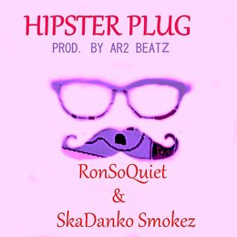 Hipster Plug — Ron so Quiet
