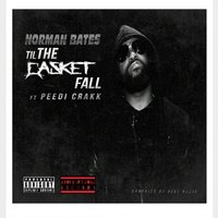 Til the Casket Falls - Single — Norman Bates