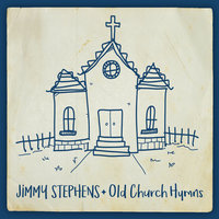 Old Church Hymns — Jimmy Stephens