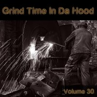 Grind Time in da Hood, Vol. 30 — сборник