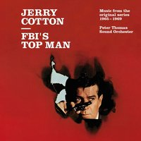 Jerry Cotton - Fbi's Top Man / Music from the Original Series 1965-1969 — Peter Thomas Sound Orchester