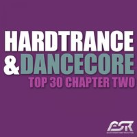 Hardtrance & Dancecore Top 30 Chapter Two — сборник