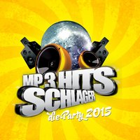 Schlager MP3 Hits - Die Party 2015 — сборник