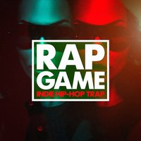 Rap Game (Indie Hip-Hop, Trap) — Hip Hop All-Stars, Hip Hop Instrumentals, Rap Instrumentals, Hip Hop All-Stars, Hip Hop Instrumentals, Rap Instrumentals