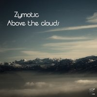 Above the Clouds — Zymotic