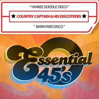 Yankee Doodle Disco / Barnyard Disco — Country Captain & His Discoteers