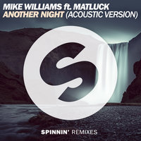 Another Night — Mike Williams feat. Matluck