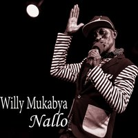 Nallo — Willy Mukabya