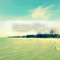 Summer Vibes,Vol.8 — сборник