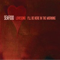 Lovesong — Seafood