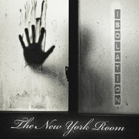 Isolation — The New York Room