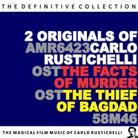 The Facts of Murder / The Thief of Bagdad — Carlo Savina & His Orchestra, Carlo Rustichelli & His Orchestra, Carlo Rustichelli & His Orchestra|Carlo Savina & His Orchestra