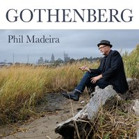 Gothenberg — Phil Madeira