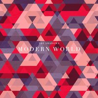Modern World — The Shadows