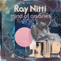 Mind of an Aries - EP — Ray Nitti