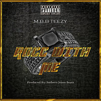 Rocc with Me — MBB Teezy