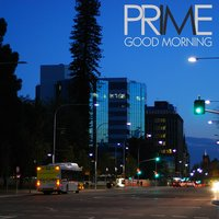 Good Morning — Prime