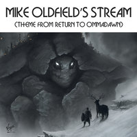 Return To Ommadawn — Mike Oldfield