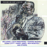 World of Jazz - The Jazz Trumpet — Louis Armstrong