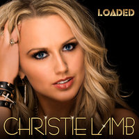 Loaded — Christie Lamb