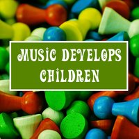 Music Develops Children – Classical Sounds for Smarty Pants, Brain Development, Mozart, Beethoven — Baby Can't Sleep